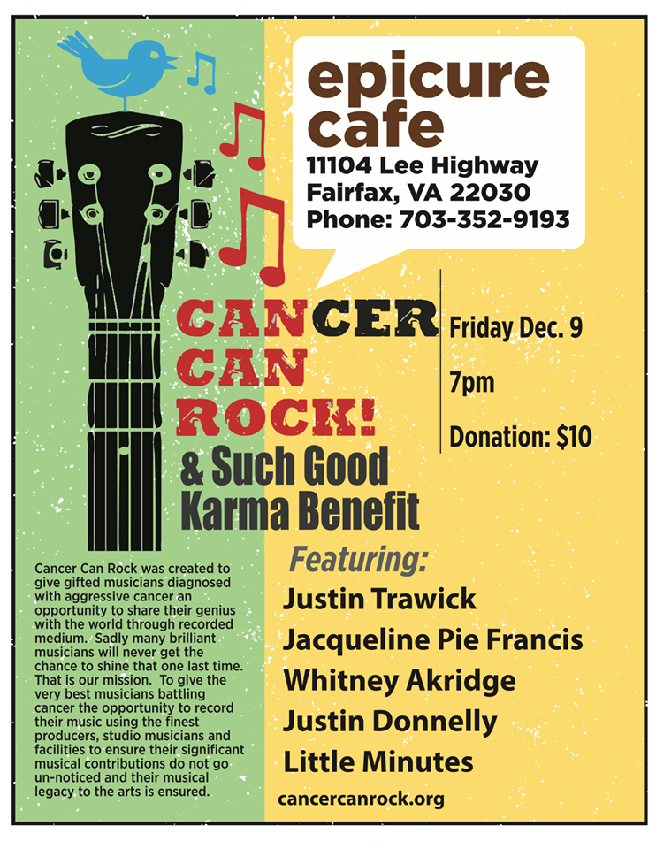 Cancer Can Rock & Such Good Karma - Epicure Cafe, Friday December 9th, 2016