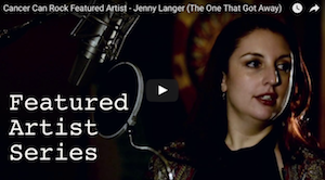 Cancer Can Rock Featured Artist – Jenny Langer